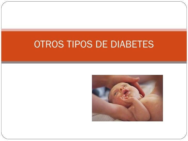OTROS TIPOS DE DIABETES