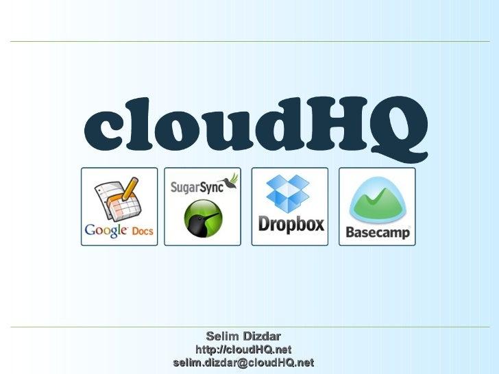 Se lim  Dizdar http://cloudHQ.net se lim [email_address] HQ .net