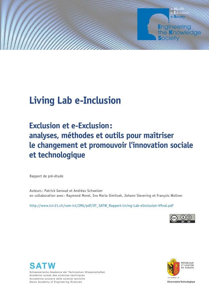 ICT INFO 1/09     Living Lab e-Inclusion  Exclusion et e-Exclusion : analyses, méthodes et outils pour maîtriser le change...