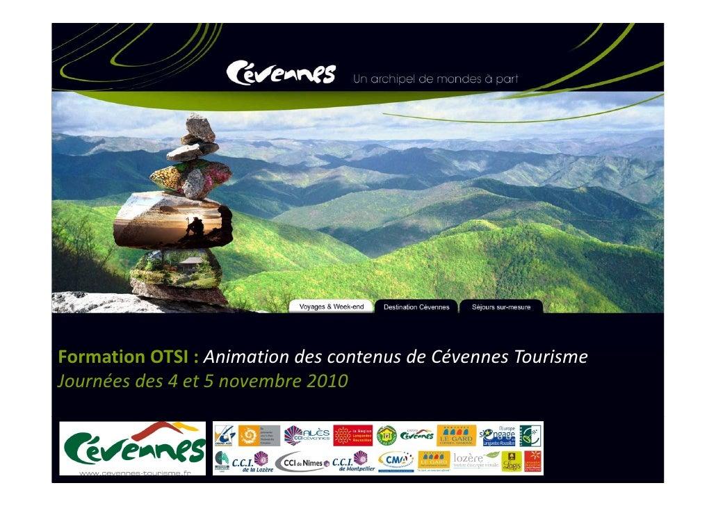 FormationOTSI:AnimationdescontenusdeCévennesTourismeJournéesdes4et5novembre2010