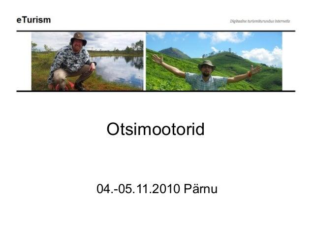 Otsimootorid 04.-05.11.2010 Pärnu