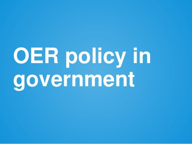 OER policy in government
