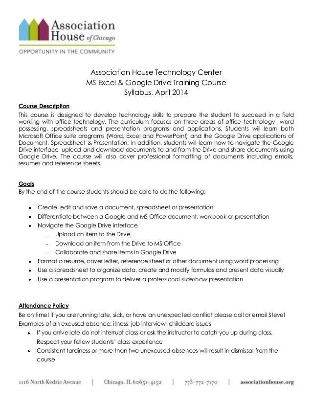 Association House Technology Center MS Excel & Google Drive Training Course Syllabus, April 2014 Course Description This c...