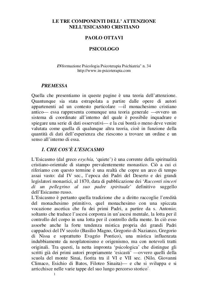 LE TRE COMPONENTI DELL' ATTENZIONE                NELL'ESICASMO CRISTIANO                               PAOLO OTTAVI      ...