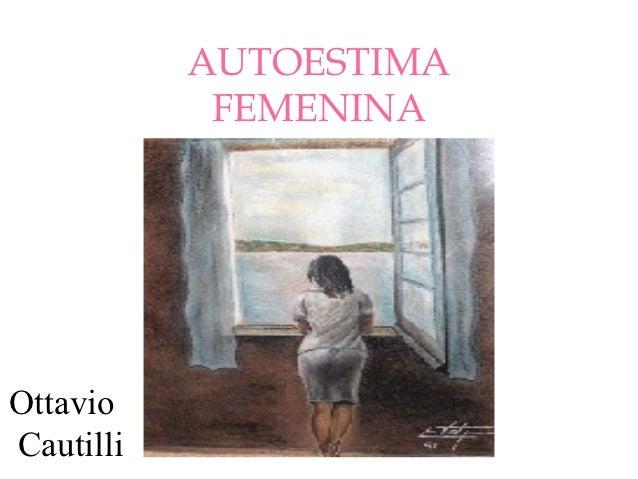 AUTOESTIMA            FEMENINAOttavioCautilli