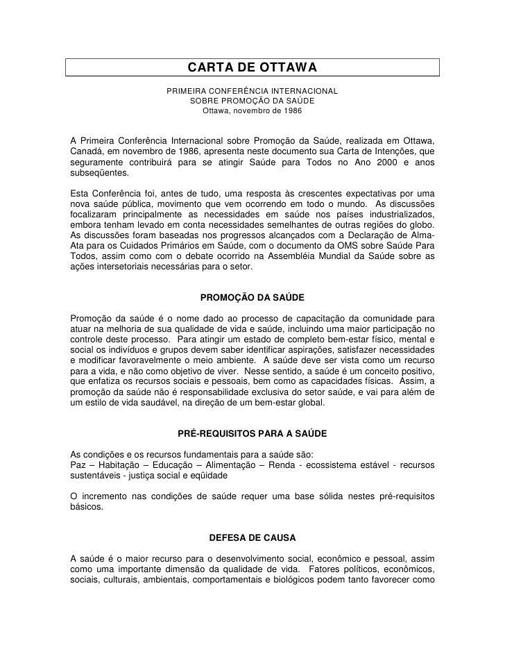 CARTA DE OTTAWA                       PRIMEIRA CONFERÊNCIA INTERNACIONAL                            SOBRE PROMOÇÃO DA SAÚD...