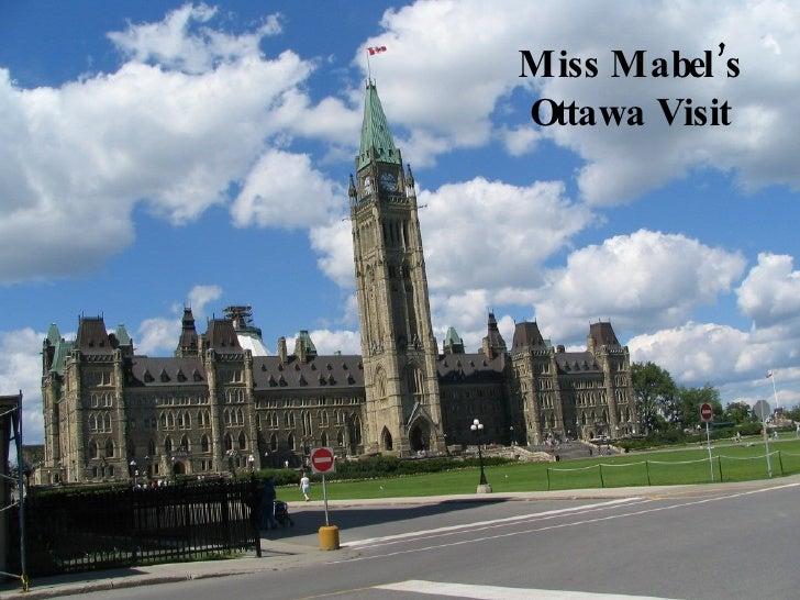 Miss Mabel's Ottawa Visit