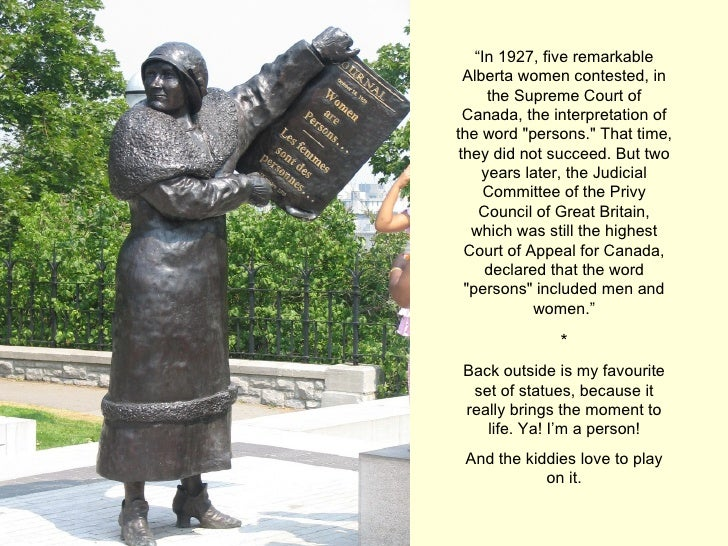 """o """" In 1927, five remarkable Alberta women contested, in the Supreme Court of Canada, the interpretation of the word &quot..."""