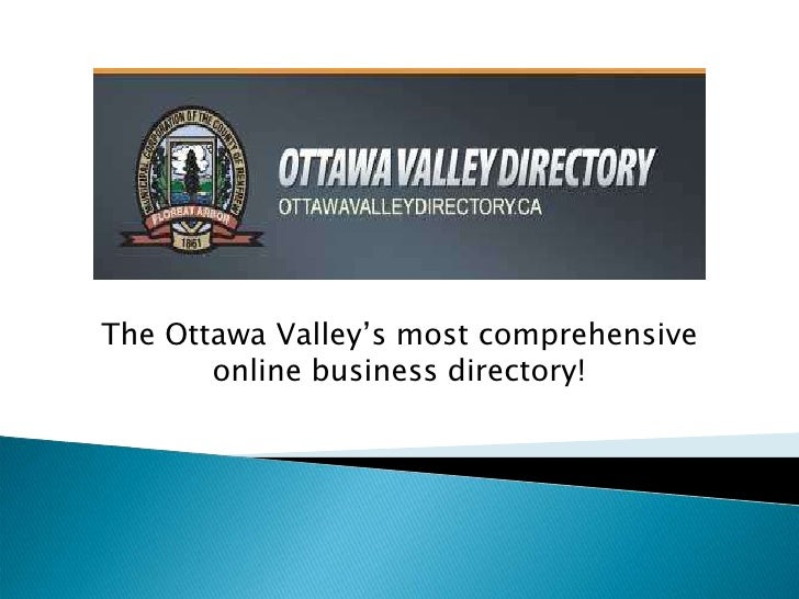 The Ottawa Valley's most comprehensive online business directory!<br />