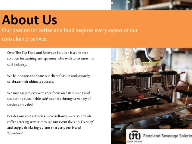 Over The Top Food And Beverage Solutions Company Profile 2015