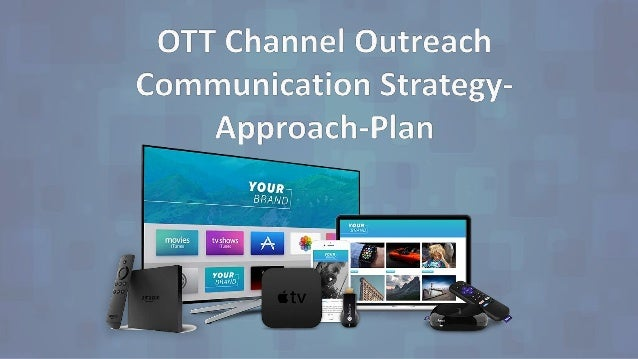 Objective & Goal The recent trends in the way people wish to access information is non-traditional platforms such as – OTT...