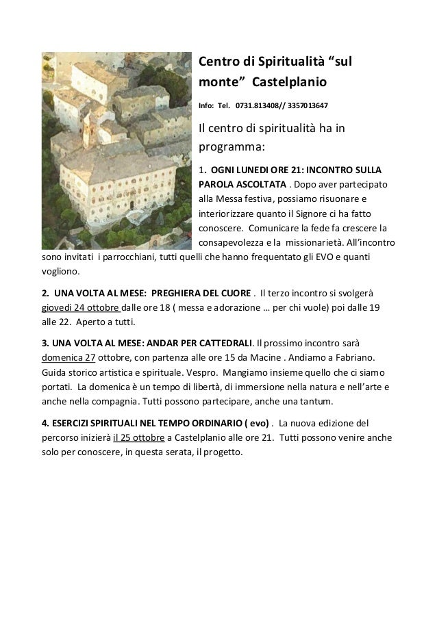 """Centro di Spiritualità """"sul monte"""" Castelplanio Info: Tel. 0731.813408// 3357013647 Il centro di spiritualità ha in progra..."""