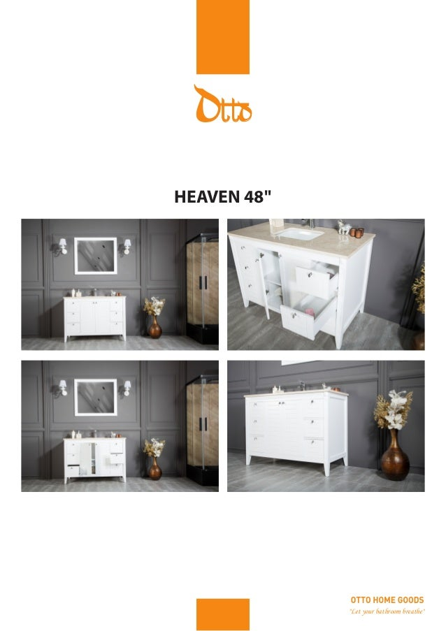 Let your bathroom breathe  HEAVEN 48. Otto Home Goods Digital Catalog PDF