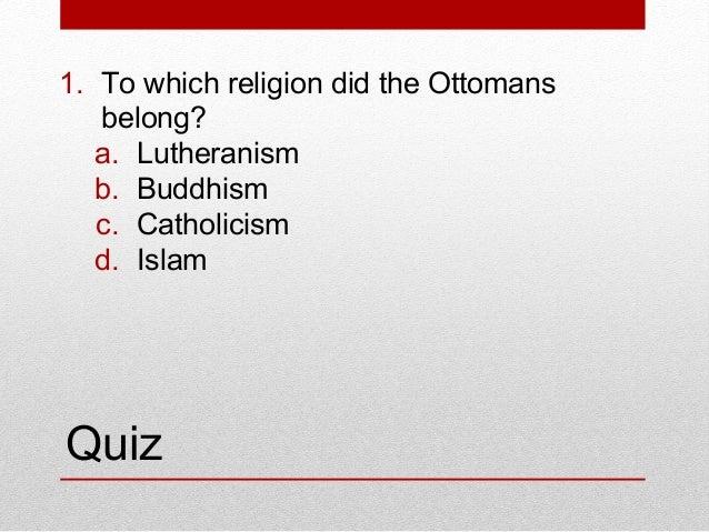 The Ottomans Build A Vast Empire Quiz