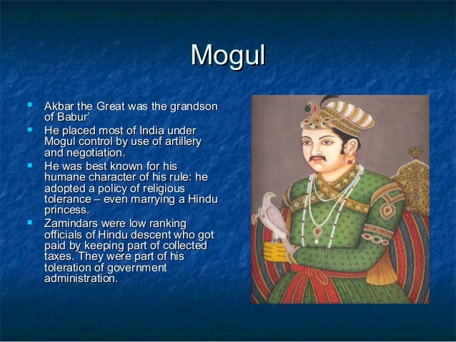 ott safavid and mughal empires 23 mogulmogul  akbar the great