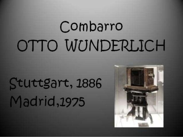 Combarro  Otto Wunderlich