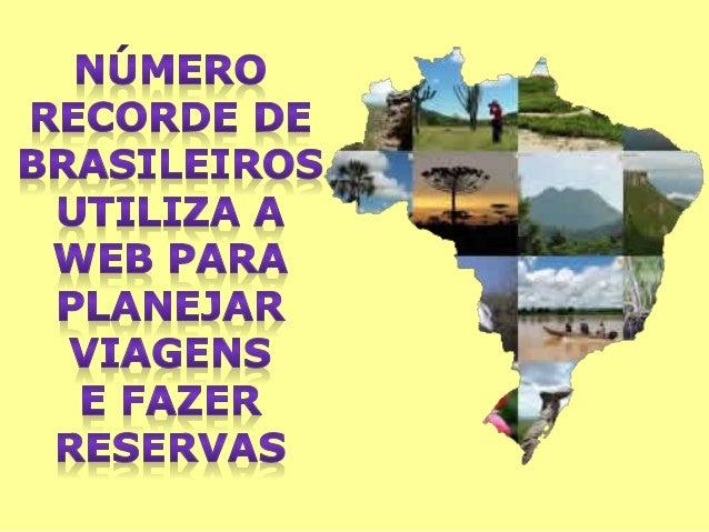 • Público dos Sites de Turismo no  Brasil Triplicou nos Últimos Três  Anos, 1 em Cada 3 Usuários Visitou  a Categoria em J...