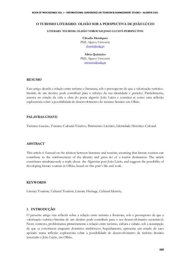 BOOK OF PROCEEDINGS VOL. I – INTERNATIONAL CONFERENCE ON TOURISM & MANAGEMENT STUDIES – ALGARVE 2011 600 O TURISMO LITERÁR...