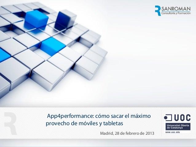 App4performance: cómo sacar el máximo                         provecho de móviles y tabletas                              ...