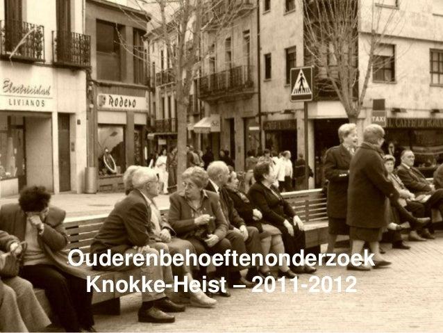 OuderenbehoeftenonderzoekKnokke-Heist – 2011-2012