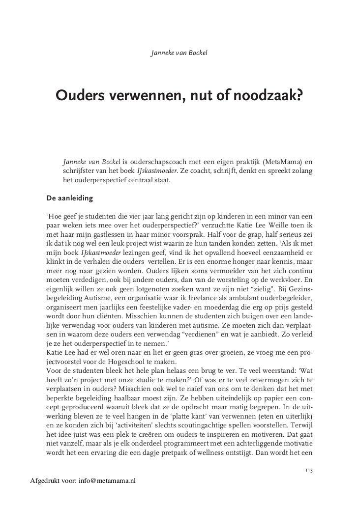 Janneke van Bockel       Ouders verwennen, nut of noodzaak?         Janneke van Bockel is ouderschapscoach met een eigen p...