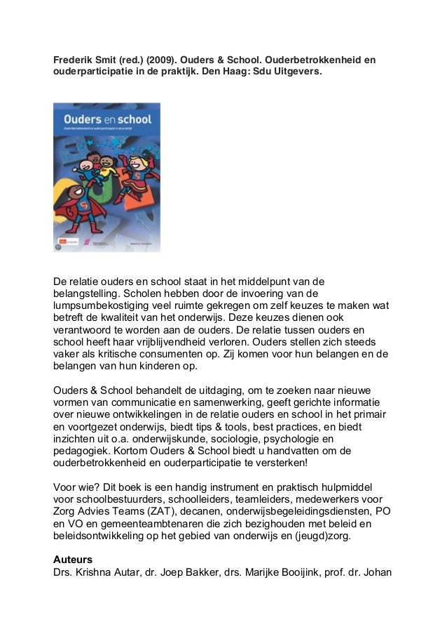Frederik Smit (red.) (2009). Ouders & School. Ouderbetrokkenheid en  ouderparticipatie in de praktijk. Den Haag: Sdu Uitge...