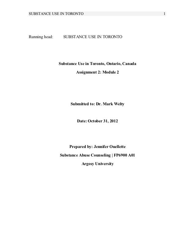 SUBSTANCE USE IN TORONTO                                    1Running head:     SUBSTANCE USE IN TORONTO                Sub...