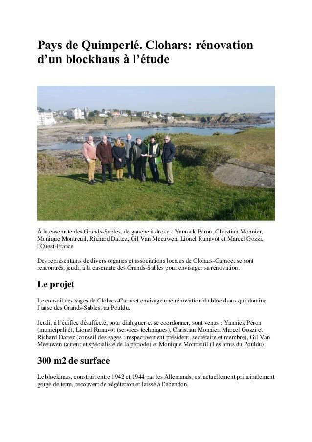 Pays de Quimperlé. Clohars: rénovation d'un blockhaus à l'étude À la casemate des Grands-Sables, de gauche à droite : Yann...