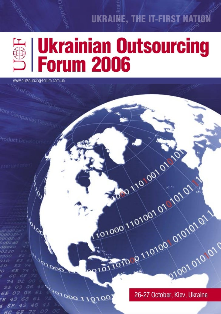 Ukrainian Outsourcing Forum 2006,                  PARTICIPANTS PROFILES        26-27 October, Kyiv, Ukraine           ИНФ...