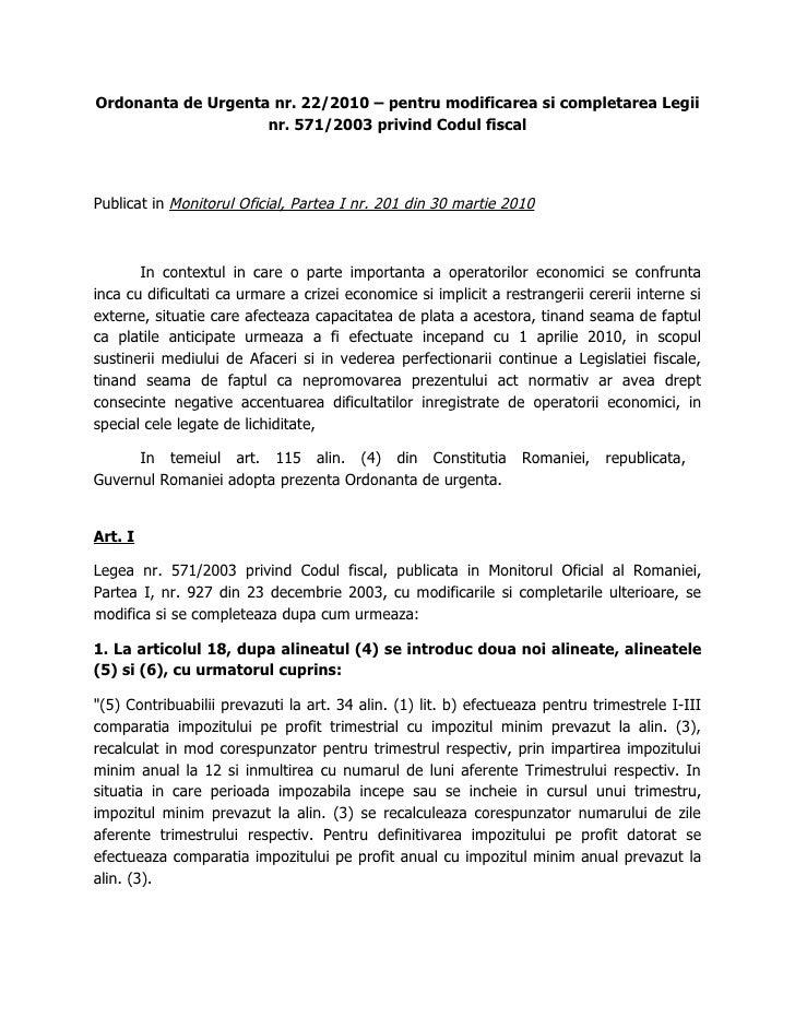 Ordonanta de Urgenta nr. 22/2010 – pentru modificarea si completarea Legii                     nr. 571/2003 privind Codul ...