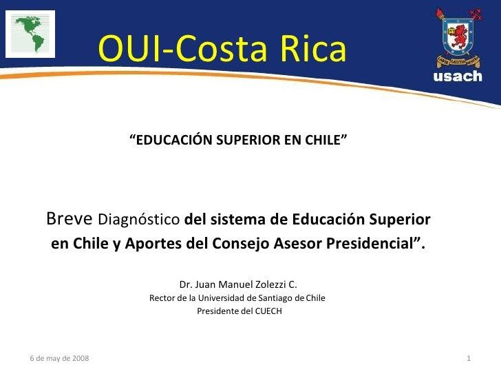 """"""" EDUCACIÓN SUPERIOR EN CHILE""""  Breve  Diagnóstico  del sistema de Educación Superior en Chile y Aportes del Consejo Ases..."""