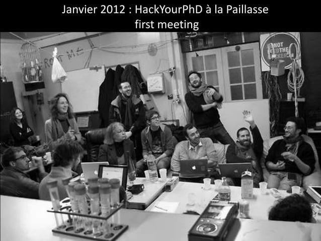 Janvier 2012 : HackYourPhD à la Paillasse first meeting