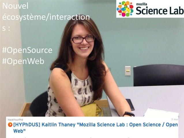 Nouvel écosystème/interactions : #indie scientists #entrepreneurs
