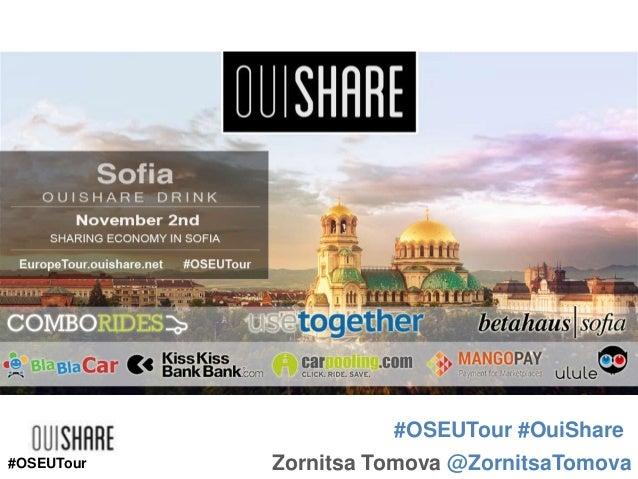 #OSEUTour #OuiShare #OSEUTour  Zornitsa Tomova @ZornitsaTomova