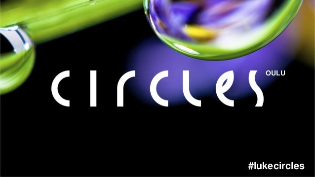 OULU #lukecircles