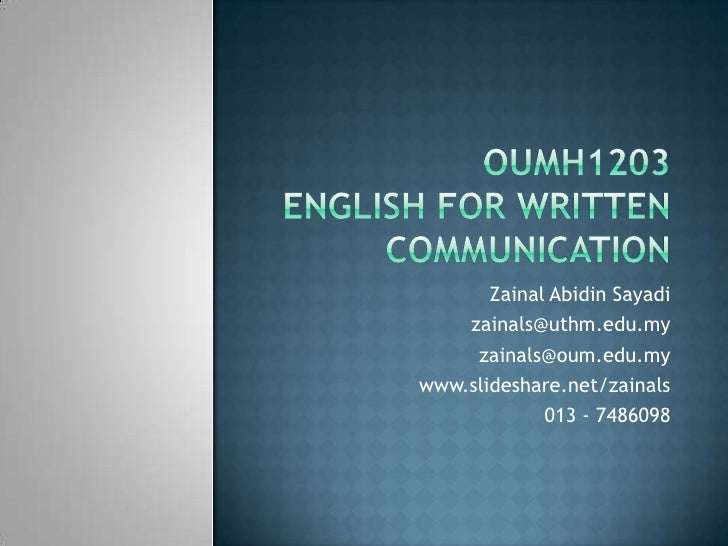 Zainal Abidin Sayadi     zainals@uthm.edu.my      zainals@oum.edu.my www.slideshare.net/zainals              013 - 7486098