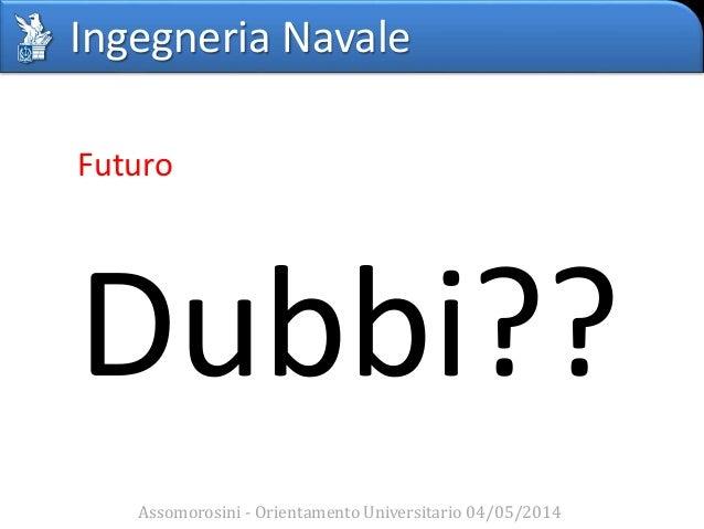 OUM - Ingegneria Navale Slide 2