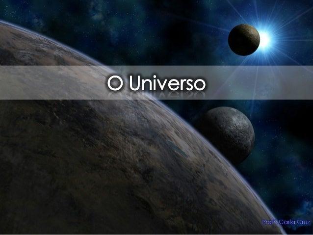 Como é formado o Universo?