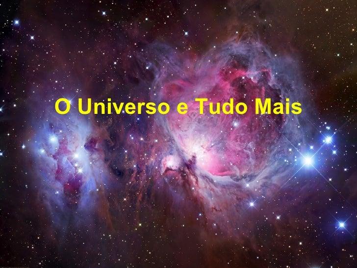 O Universo e Tudo Mais