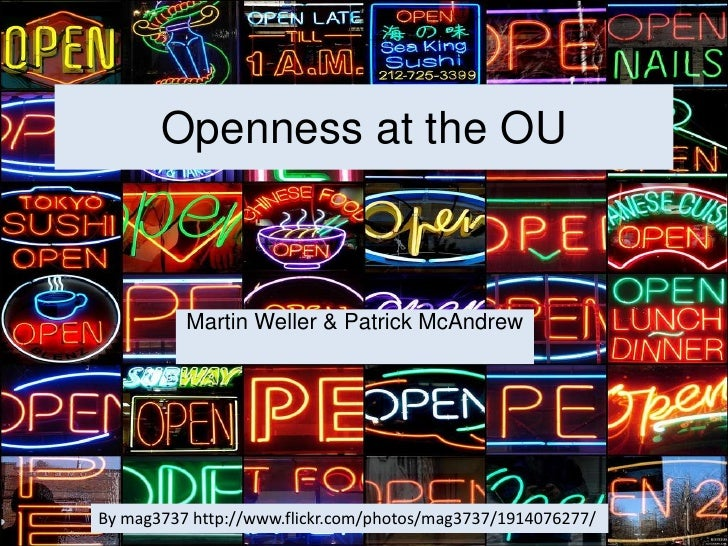 Openness at the OU<br />Martin Weller & Patrick McAndrew<br />By mag3737 http://www.flickr.com/photos/mag3737/1914076277/<...