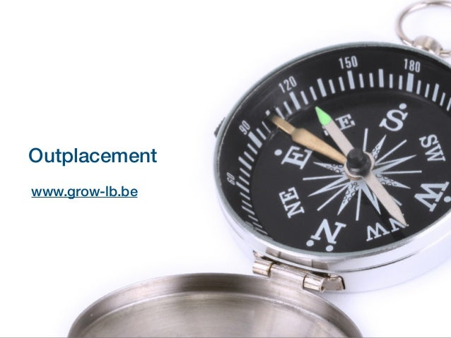 OutplacementOutplacement www.grow-lb.be