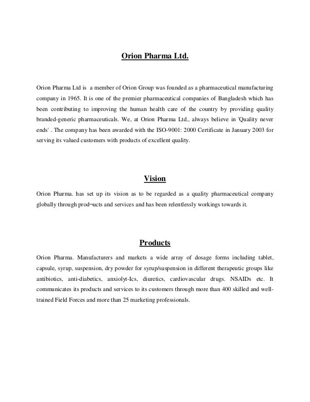 Orion Pharma Ltd.  Orion Pharma Ltd is a member of Orion Group was founded as a pharmaceutical manufacturing company in 19...