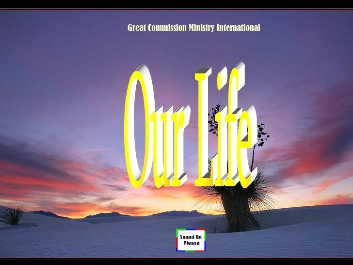 Our Life Great Commission Ministry International
