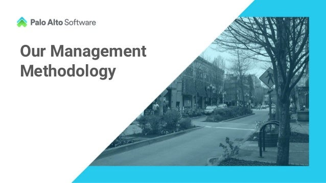 Our Management Methodology