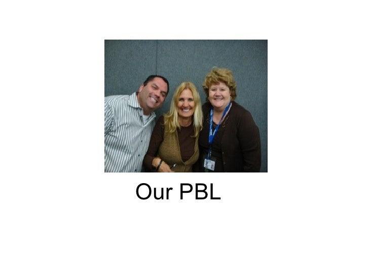 Our PBL