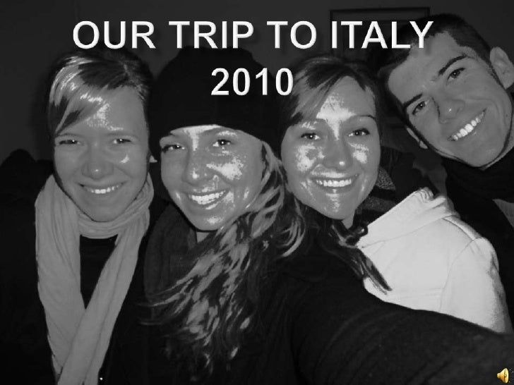 Our Trip to Italy 2010