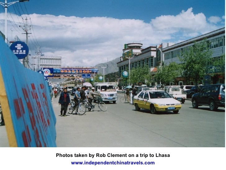 Photos taken by Rob Clement on a trip to Lhasa www.independentchinatravels.com