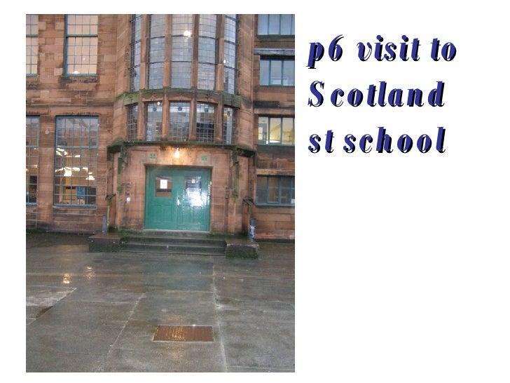 p6 visit to Scotland st school