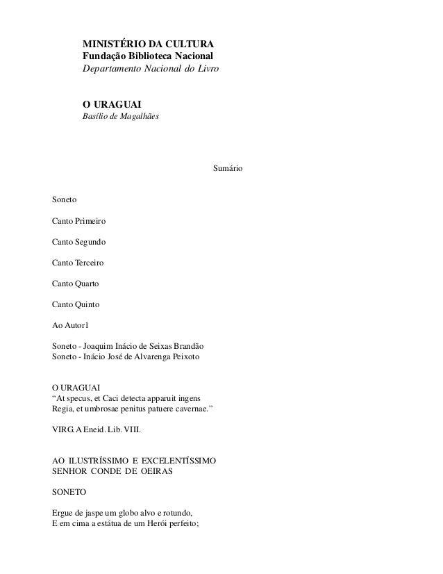 MINISTÉRIO DA CULTURA Fundação Biblioteca Nacional Departamento Nacional do Livro O URAGUAI Basílio de Magalhães Sumário S...