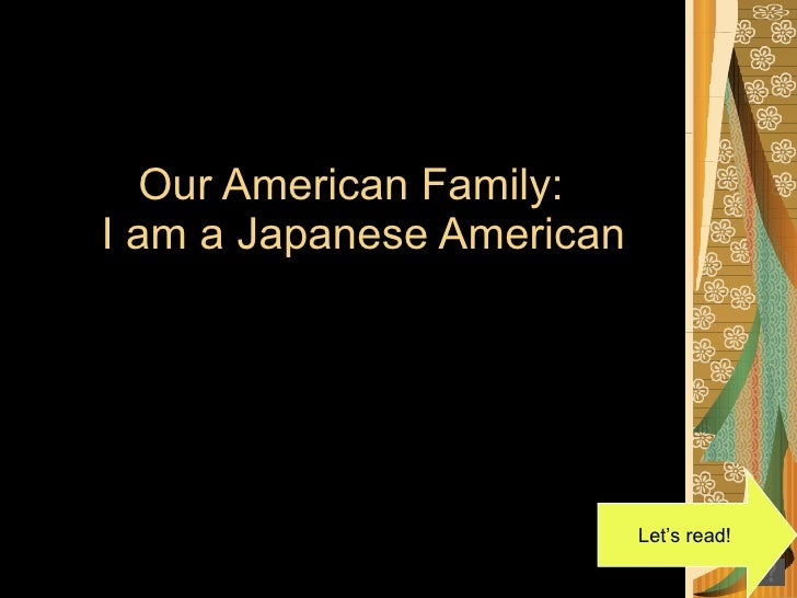 Our American Family:  I am a Japanese American Let's read!